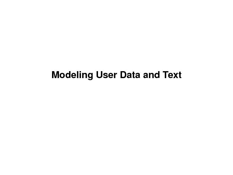 Slide: Modeling User Data and Text