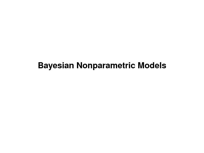 Slide: Bayesian Nonparametric Models