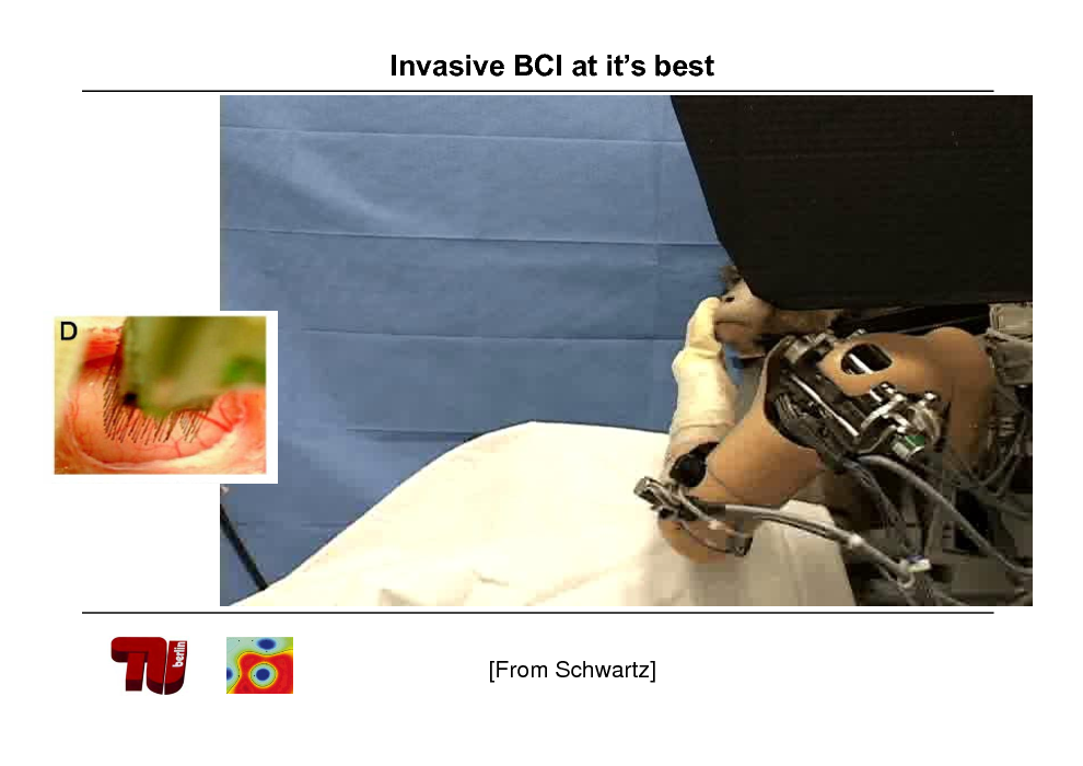 Slide: Invasive BCI at its best  [From Schwartz]
