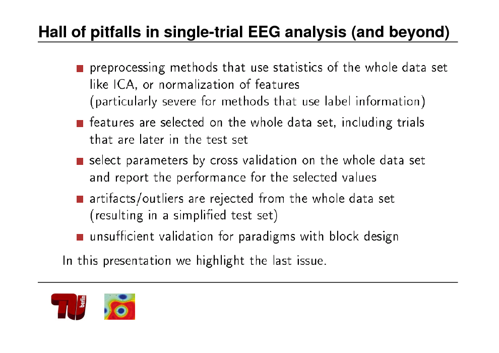 Slide: Hall of pitfalls in single-trial EEG analysis (and beyond)