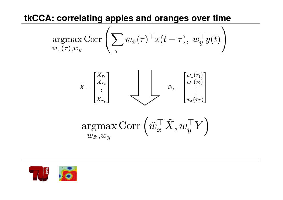Slide: tkCCA: correlating apples and oranges over time