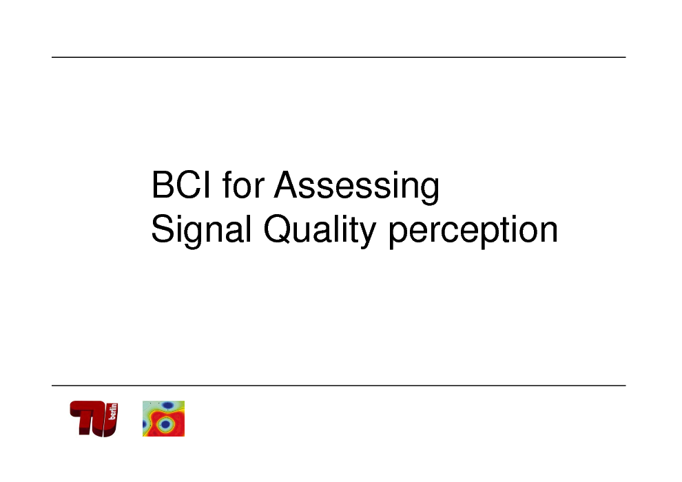 Slide: BCI for Assessing Signal Quality perception