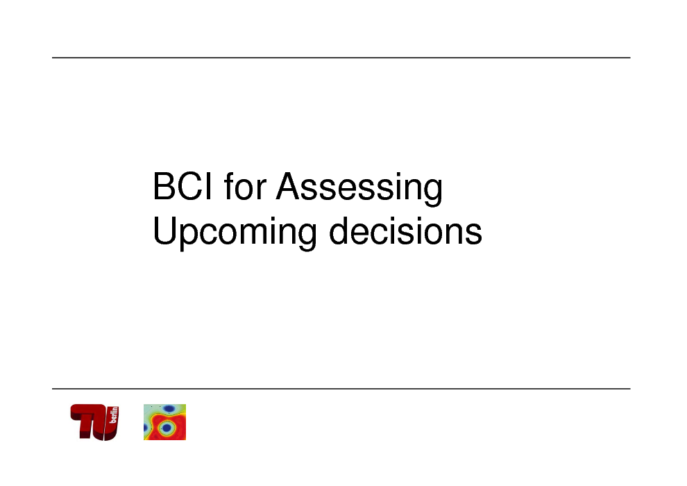 Slide: BCI for Assessing Upcoming decisions