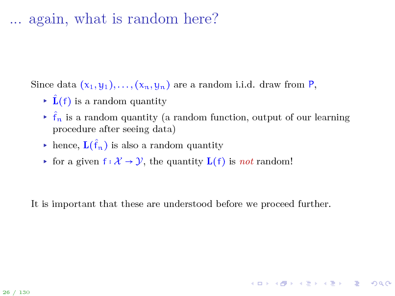 Slide: ... again, what is random here?