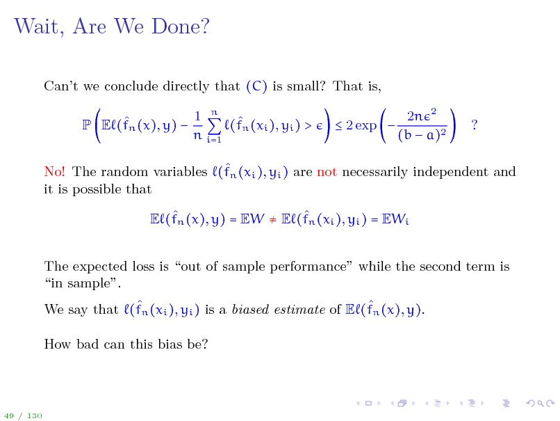 Slide: Wait, Are We Done?
