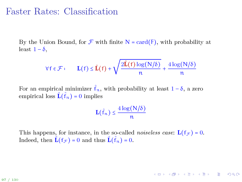 Slide: Faster Rates: Classication