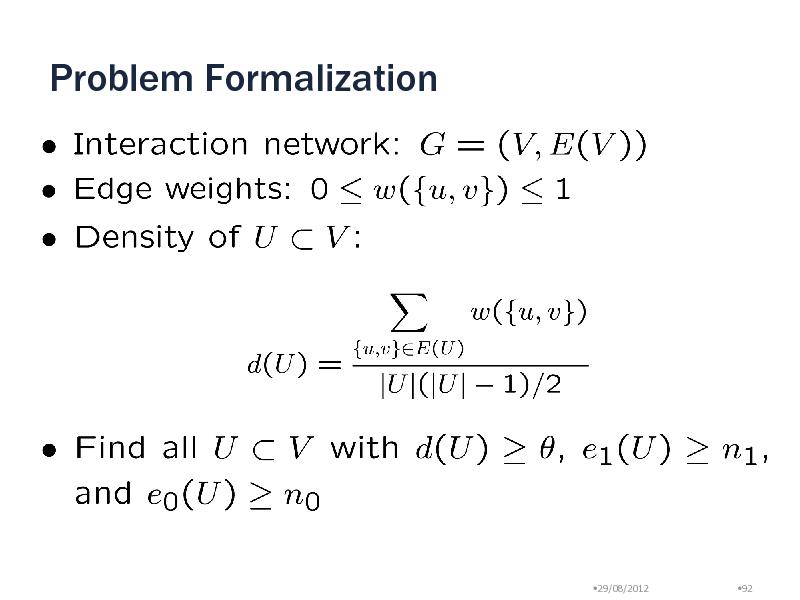 Slide: Problem Formalization  29/08/2012  92