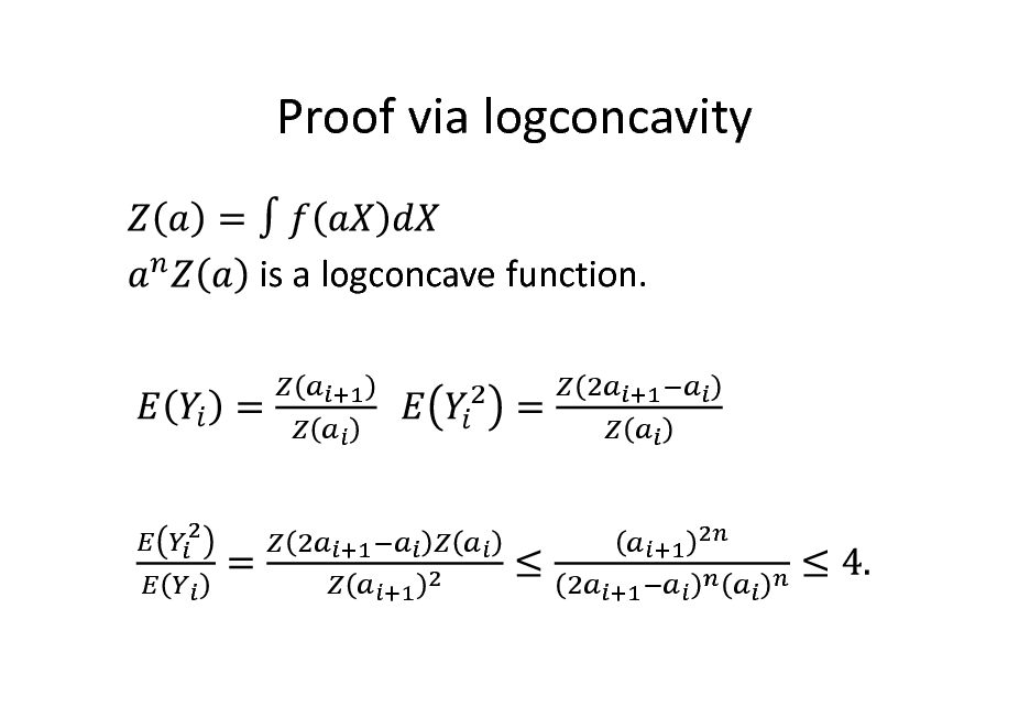 Slide: Proof via logconcavity is a logconcave function.